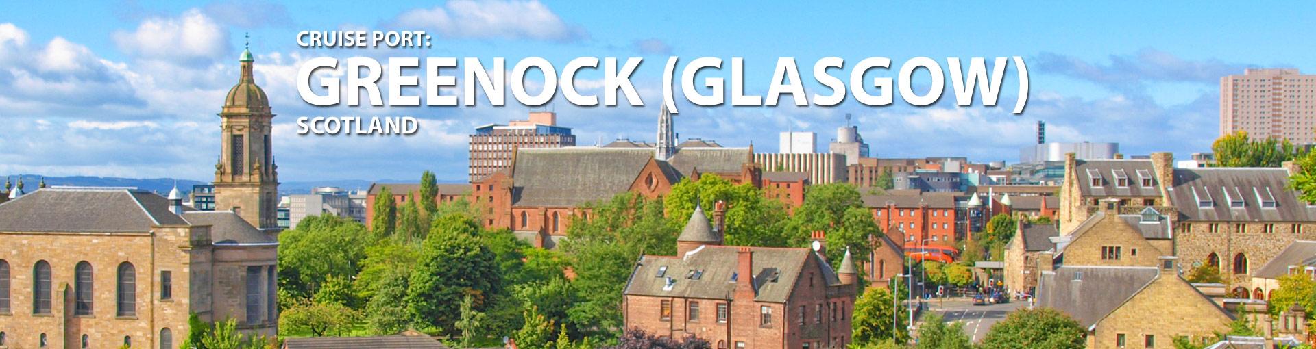 Cruises from Greenock, Glasgow, Scotland