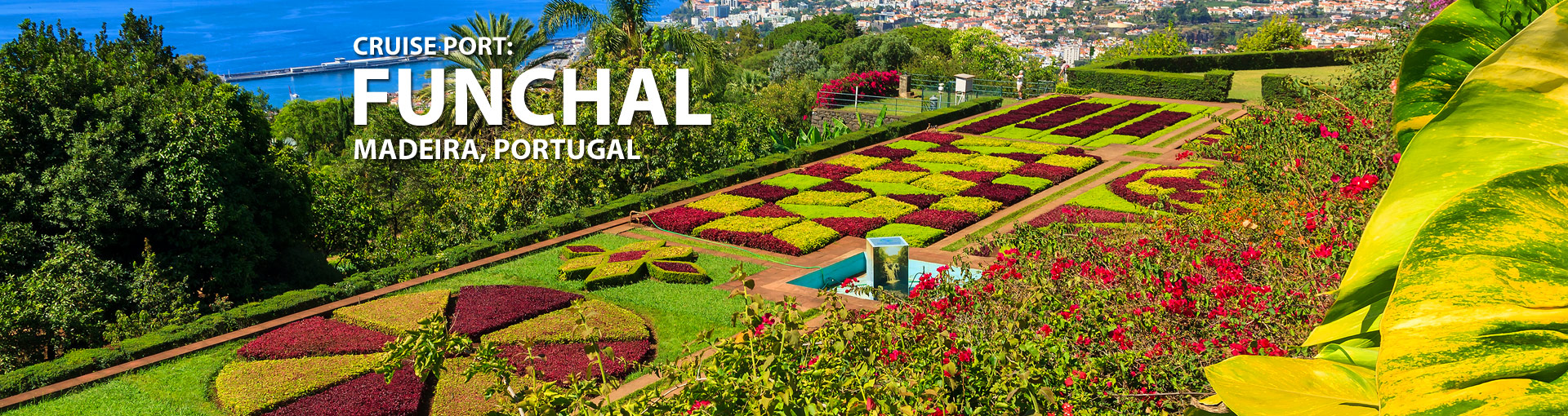 Cruises from Funchal, Madeira, Portugal