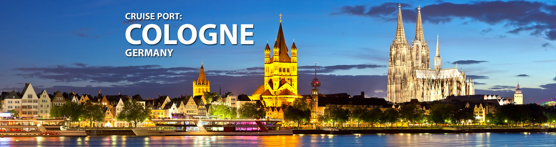 Cruises from Cologne, Germany
