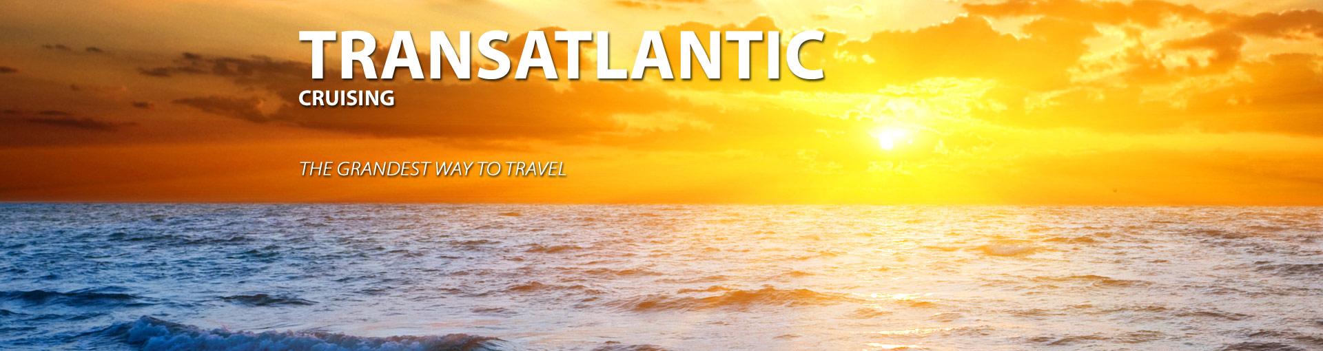 Transatlantic Cruises to travel in style