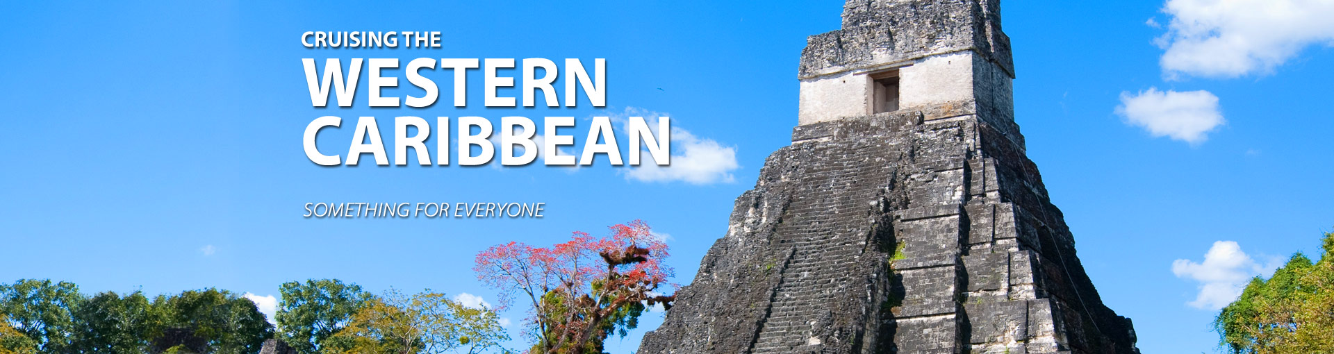 Western Caribbean Cruises full of natural beauty