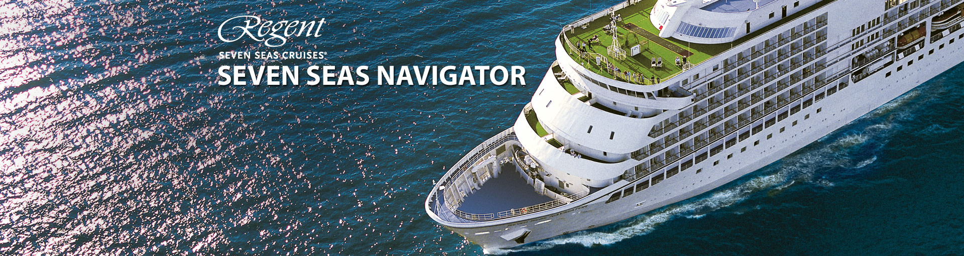 Regent Seven Seas Navigator cruise ship