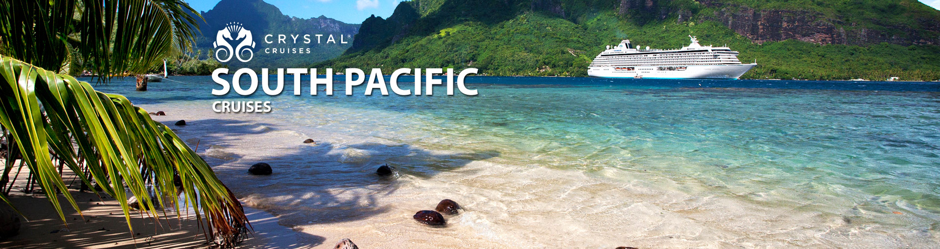 Crystal Cruises South Pacific Tahiti Cruises
