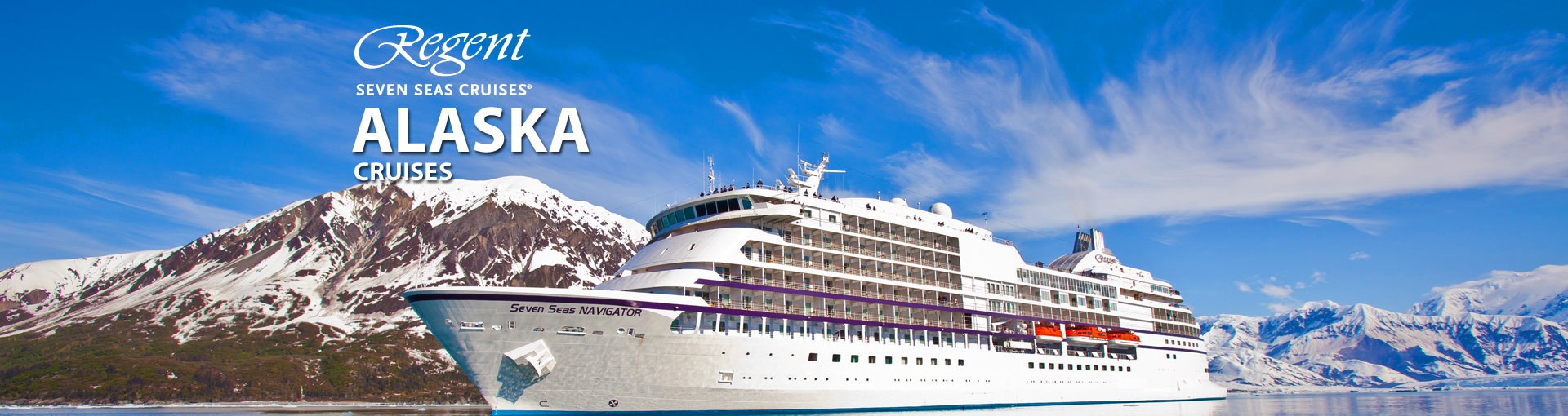 Regent Seven Seas Cruises Alaska Cruises