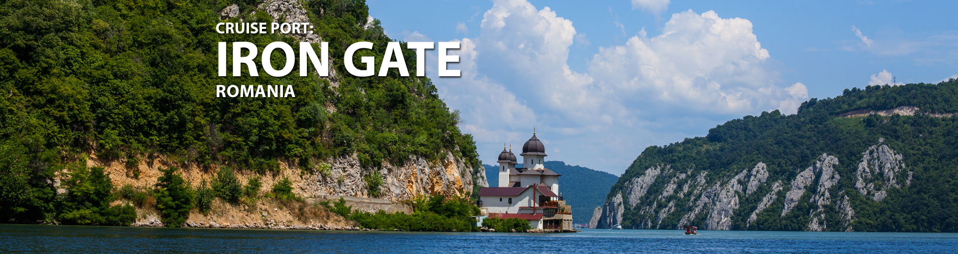 Cruises to Iron Gate, Romania
