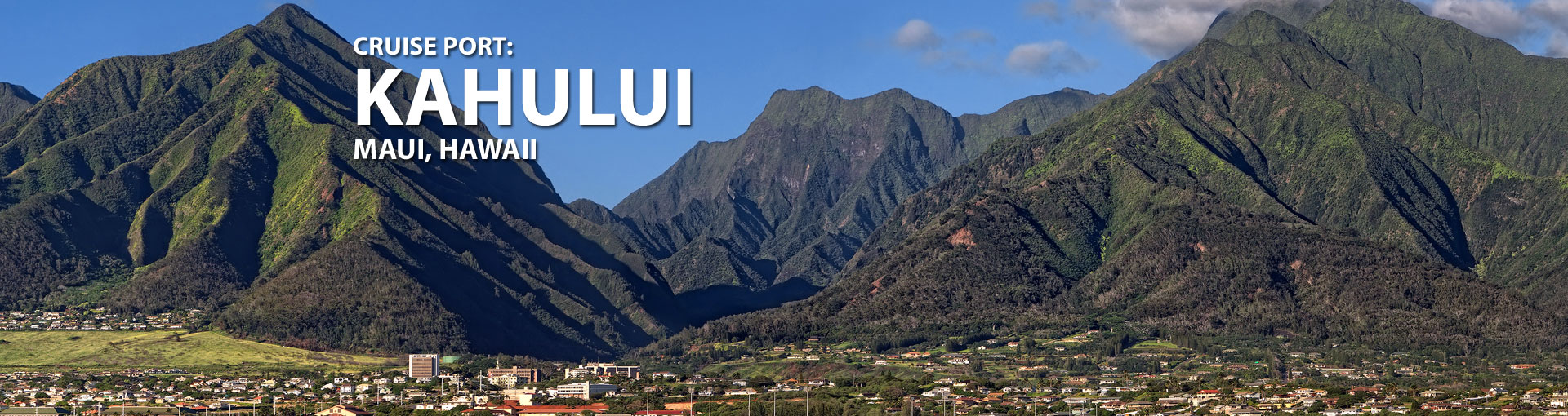 Cruises to Kahului, Maui, Hawaii