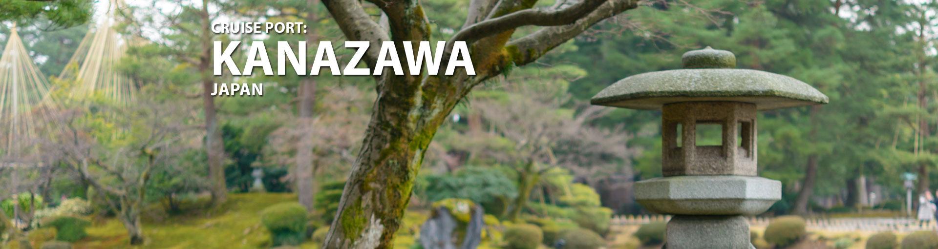 Cruises to Kanazawa, Japan