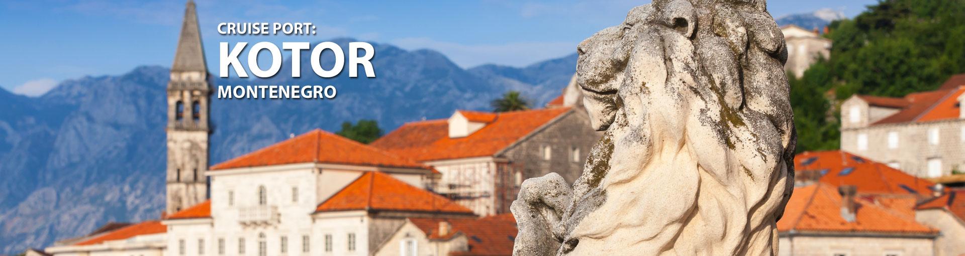 Cruises to Kotor, Montenegro