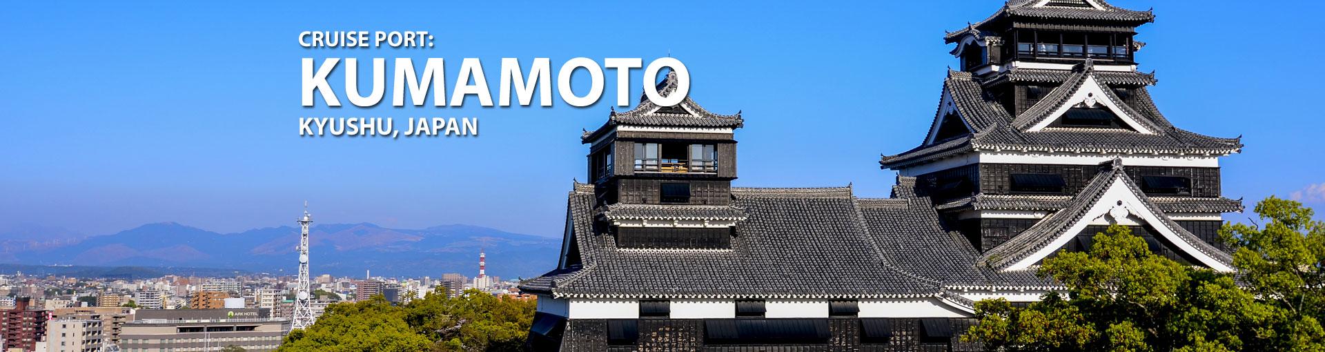 Cruise to Kumamoto, Kyushu, Japan