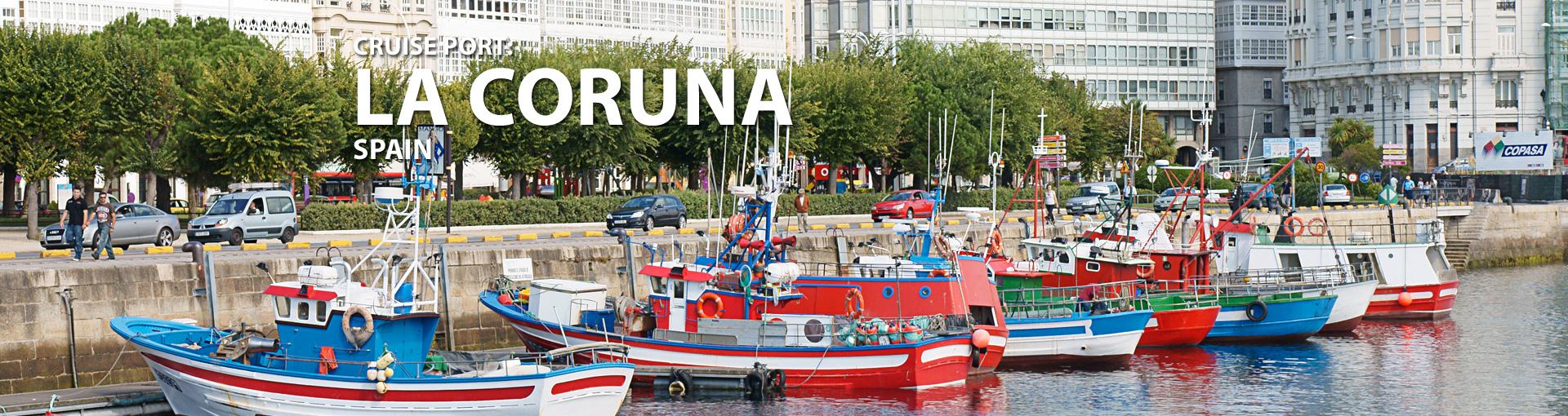 Cruises to La Coruna, Spain