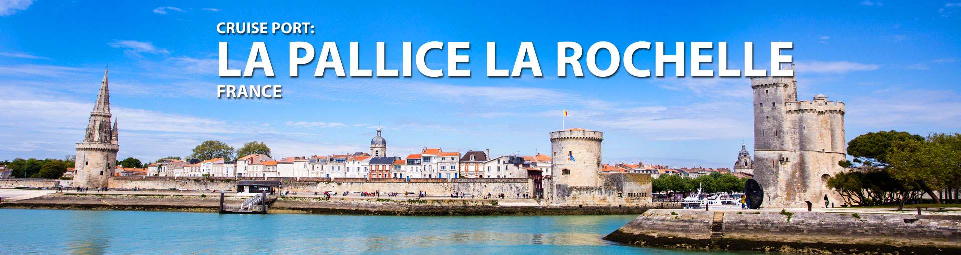 Cruises to La Pallice La Rochelle, France