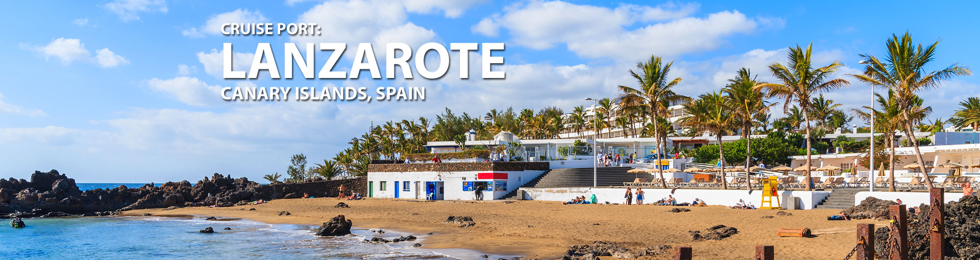 Cruises to Lanzarote, Canary Islands, Spain