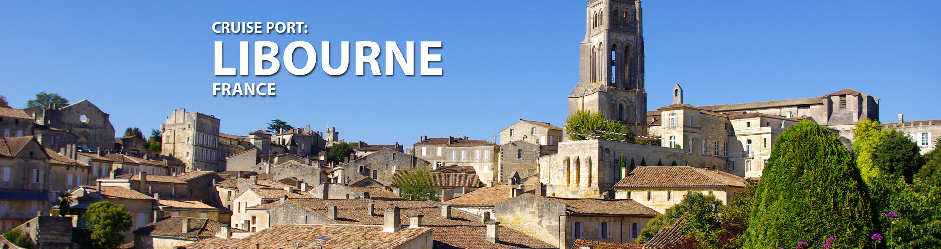 Cruises to Libourne, France