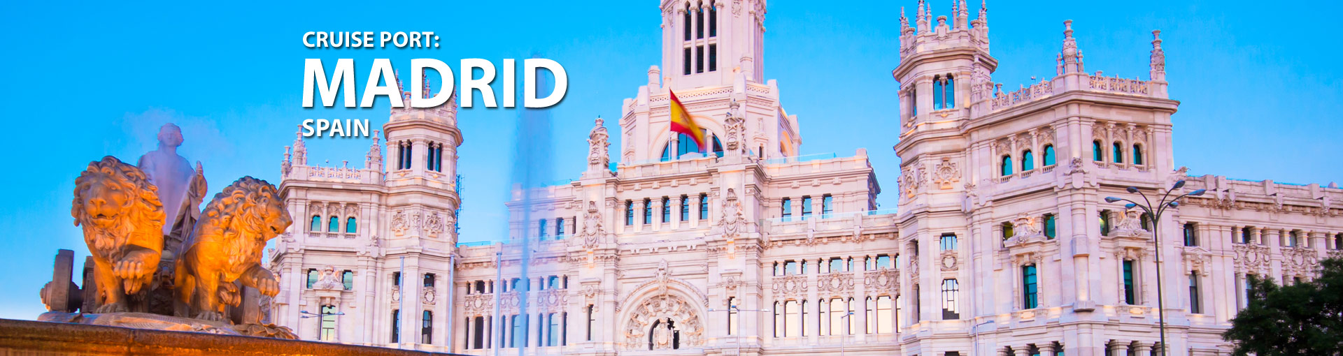 Cruises from Madrid, Spain