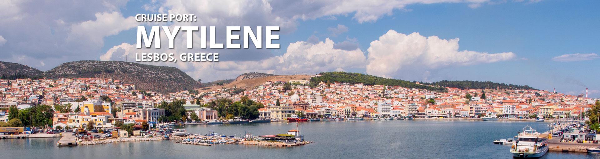 Cruises to Mytilene, Lesbos, Greece