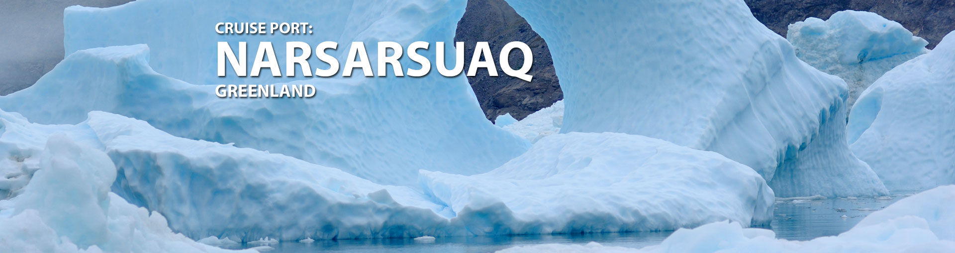 Cruises to Narsarsuaq, Greenland