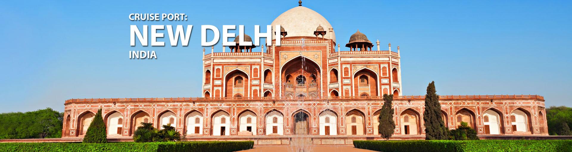 Cruises to New Delhi, India