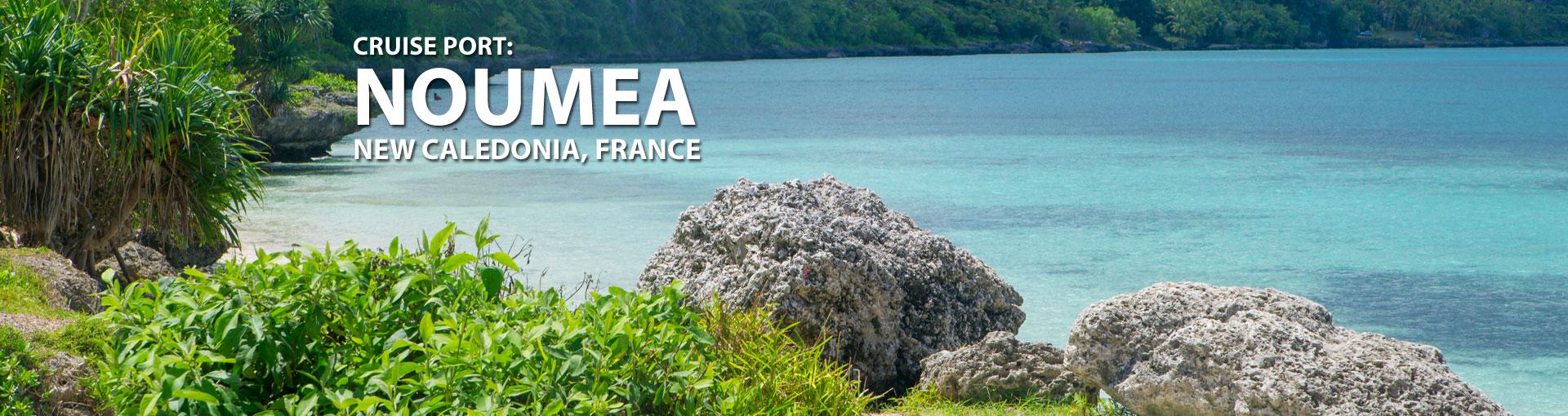 Cruises to Noumea, New Caledonia