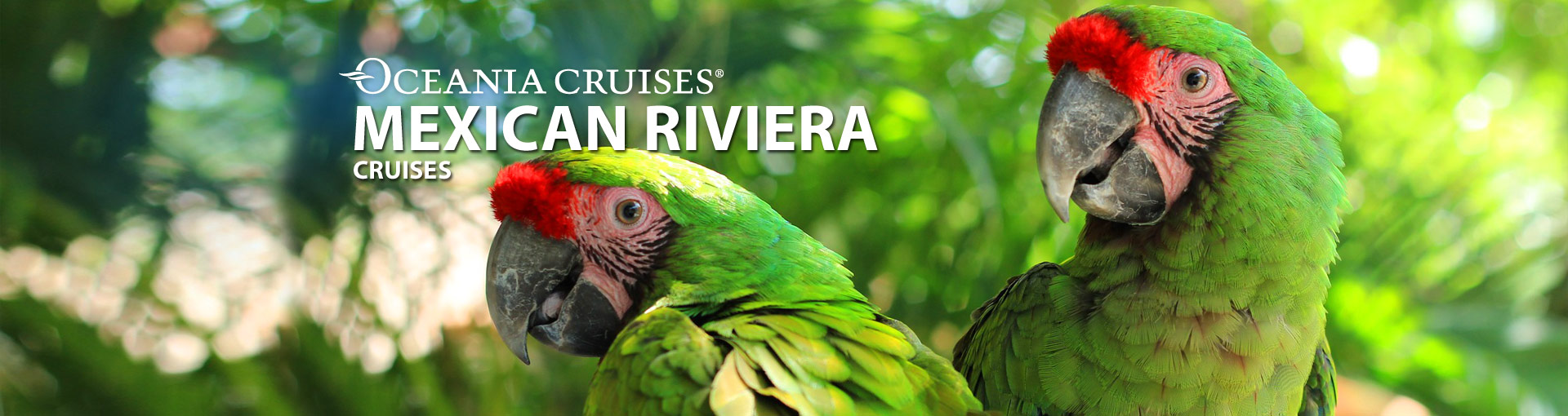 Banner for Oceania cruises to the Mexican Riviera