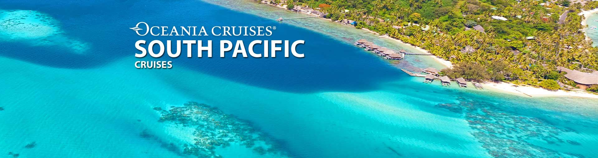 Oceania Cruises South Pacific Tahiti Cruises