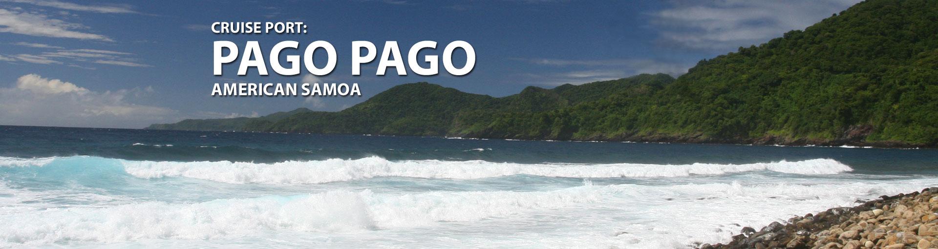 Cruises to Pago Pago, American Samoa