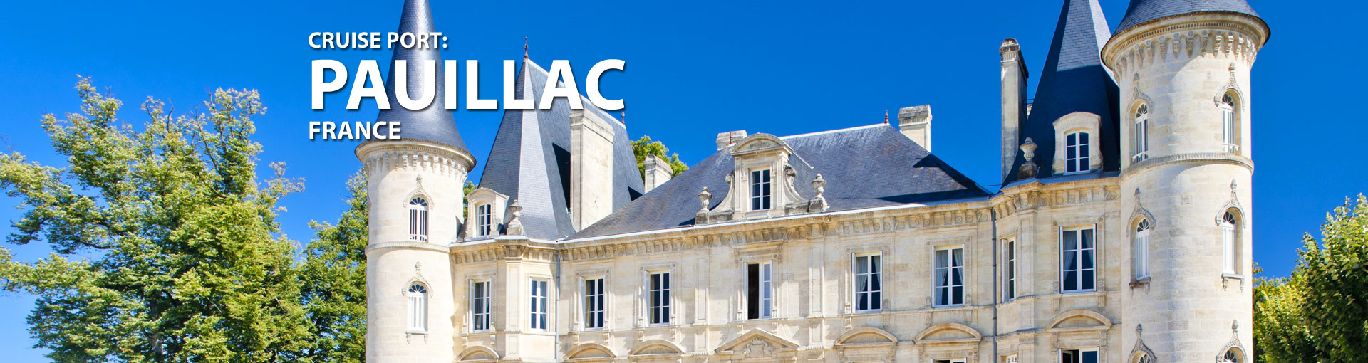 Cruises to Pauillac, France