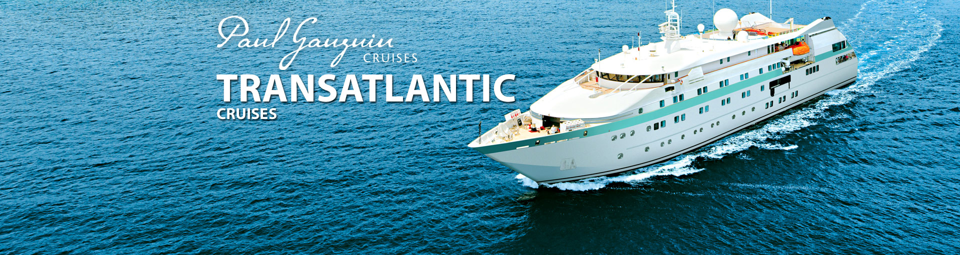 Paul Gauguin Cruises Transatlantic Cruises