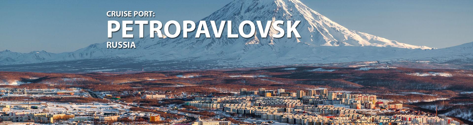 Cruises to Petropavlovsk, Russia