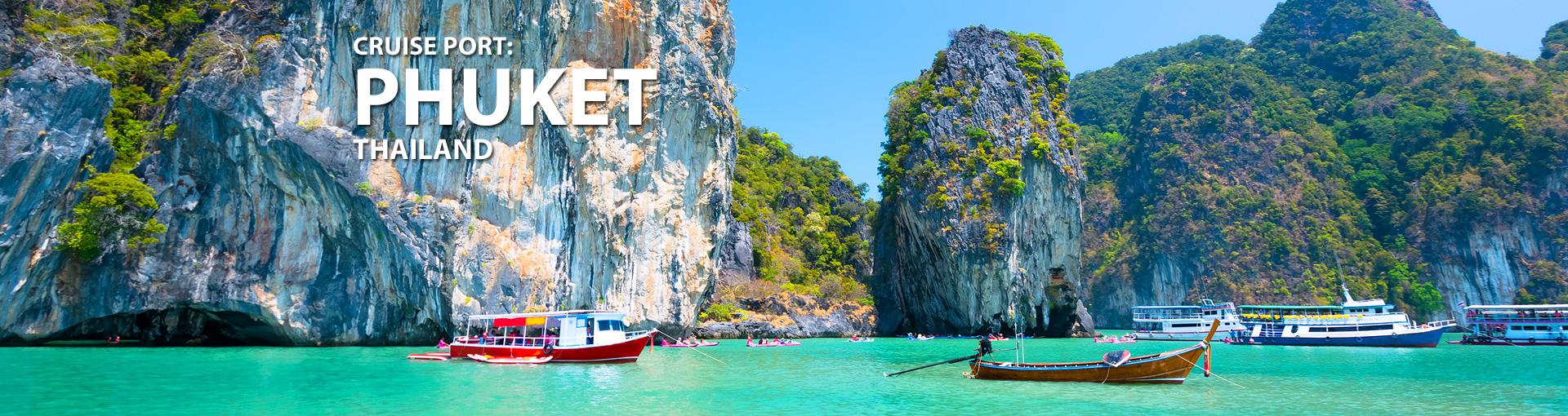 Cruises to Phuket, Thailand