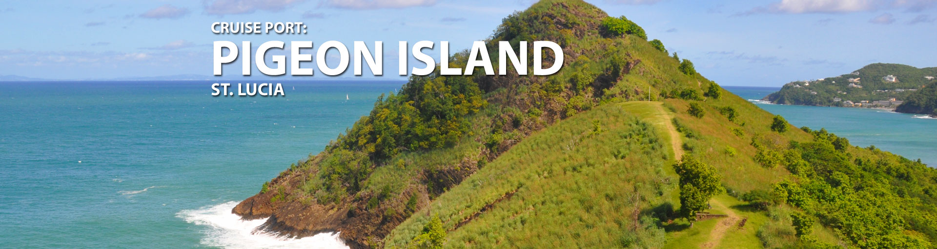 Cruises to Pigeon Island, St. Lucia