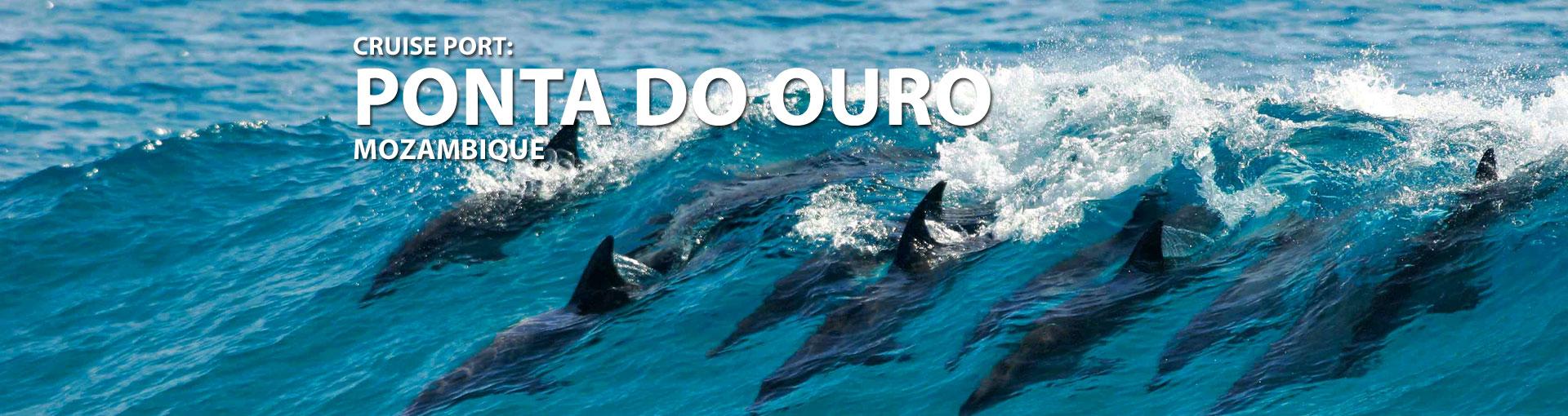 Cruises to Ponta do Ouro, Mozambique
