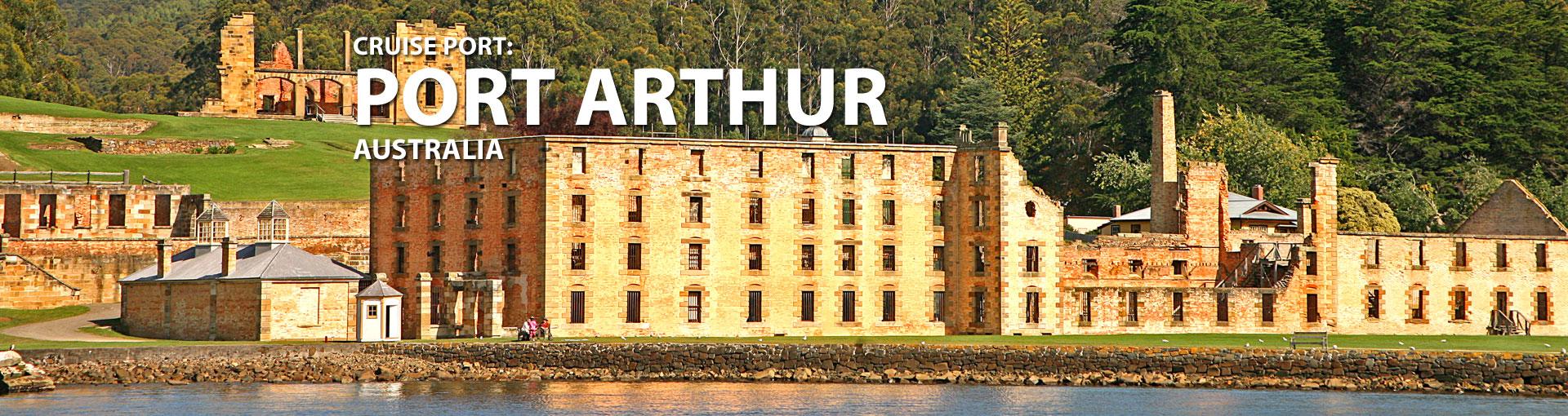 Cruises to Port Arthur, Australia
