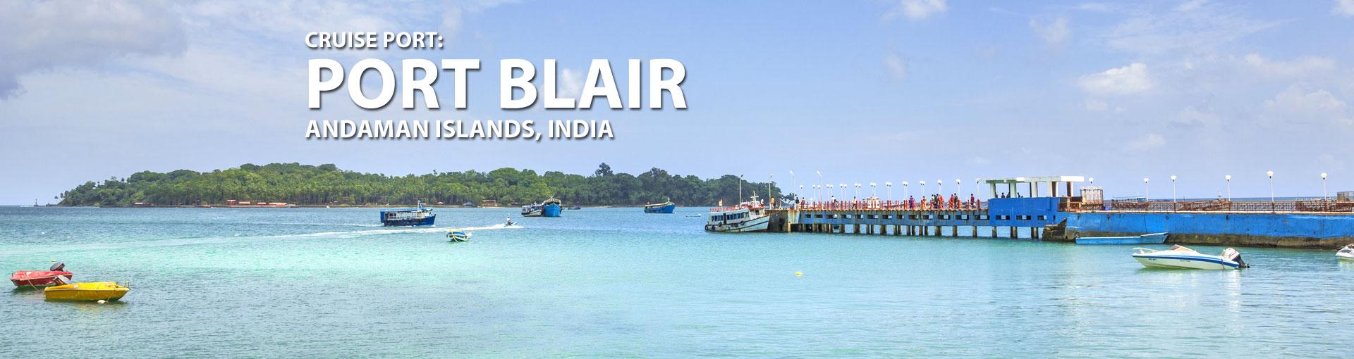 Cruises to Port Blair, Andaman Islands, India