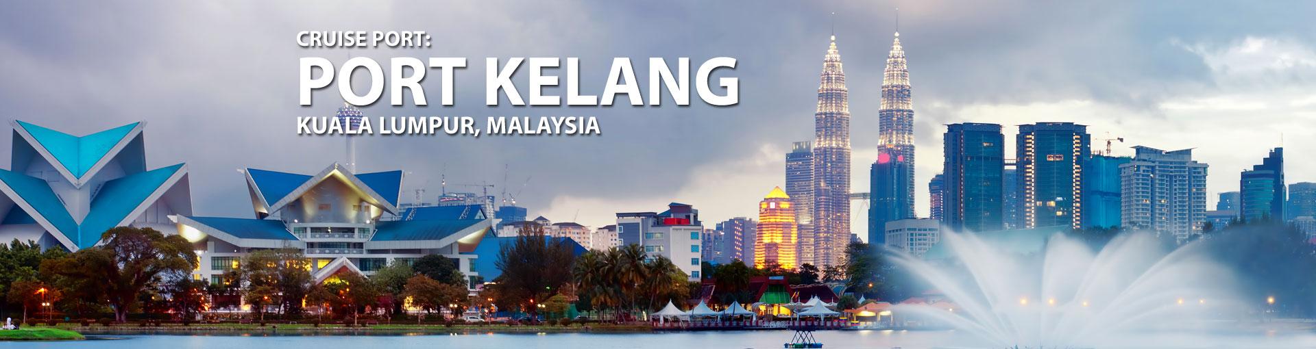 Cruises to Port Kelang (Kuala Lumpur), Malaysia