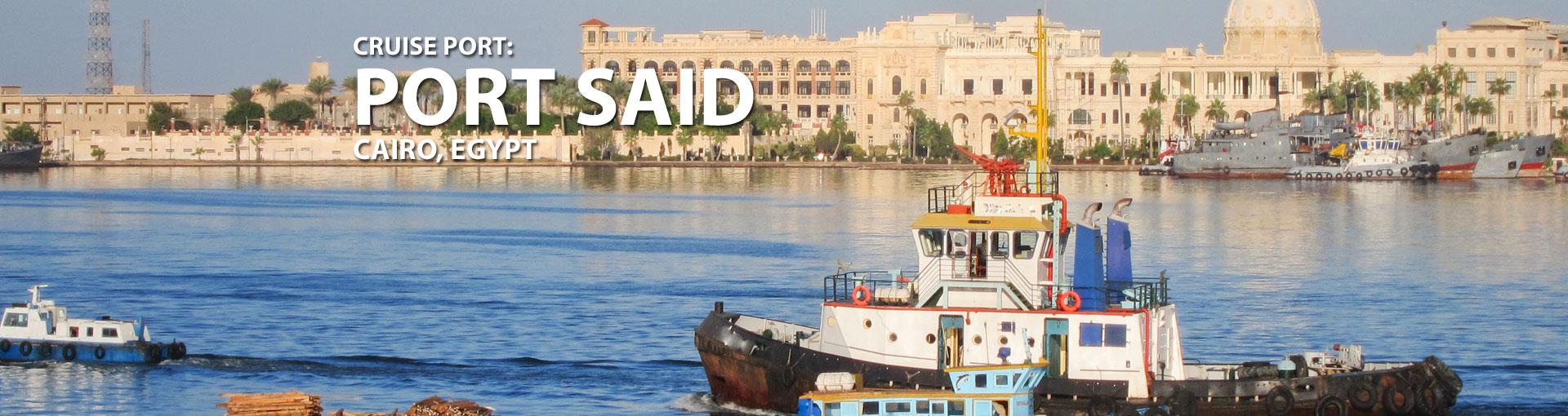 Cruises to Port Said (Cairo), Egypt
