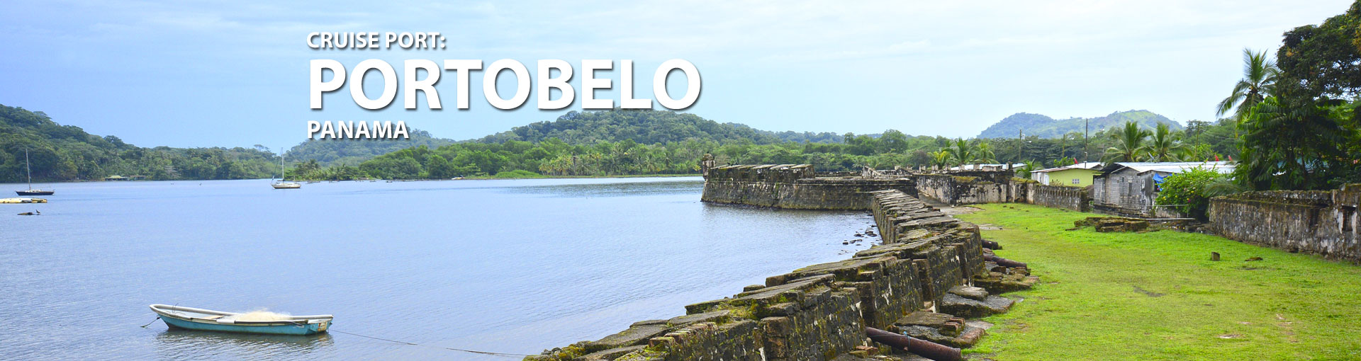 Cruises to Portobelo, Panama