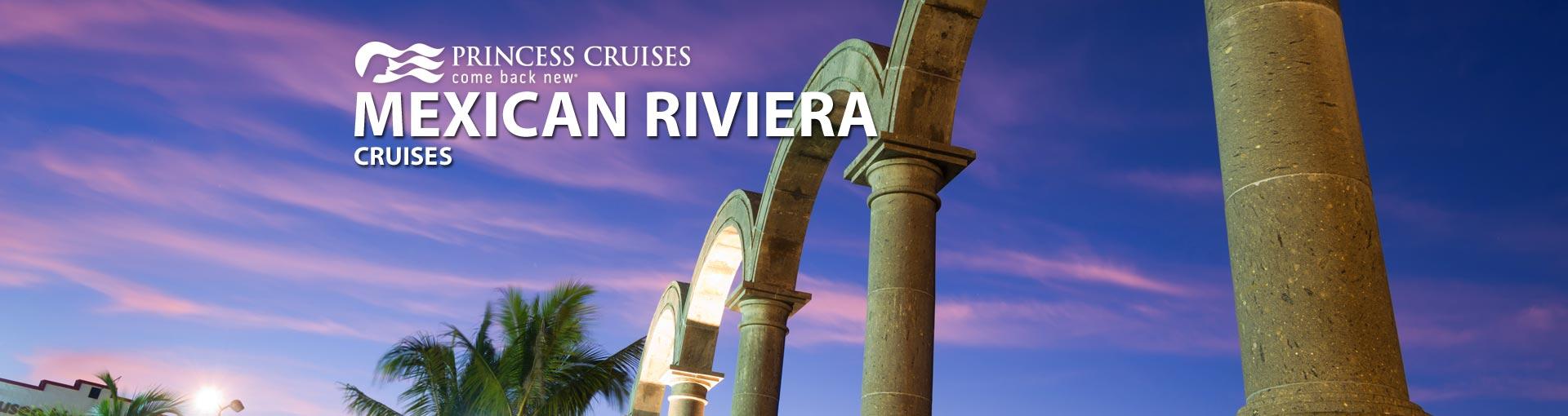 Princess Mexican Riviera Cruises