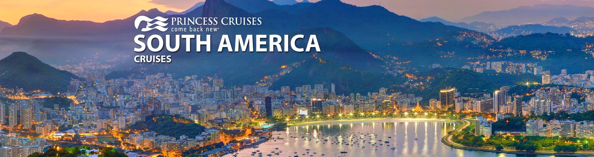 Princess South America Cruises