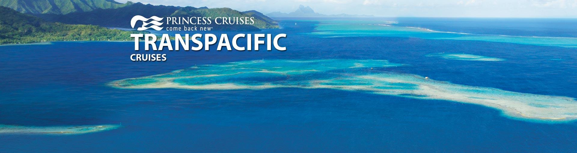Princess Cruises Transpacific Cruises