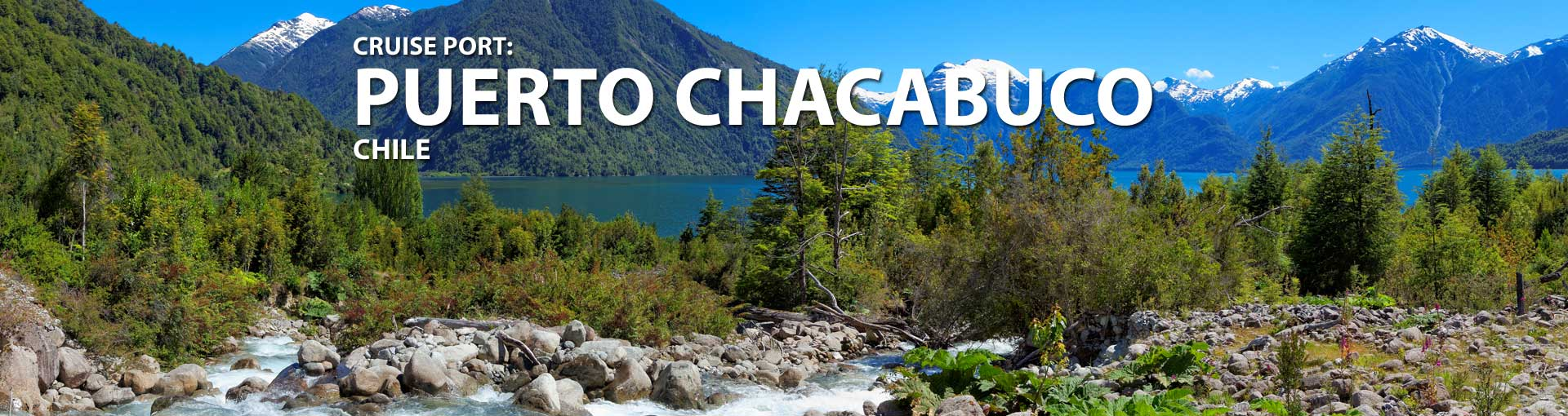 Cruises to Puerto Chacabuco, Chile