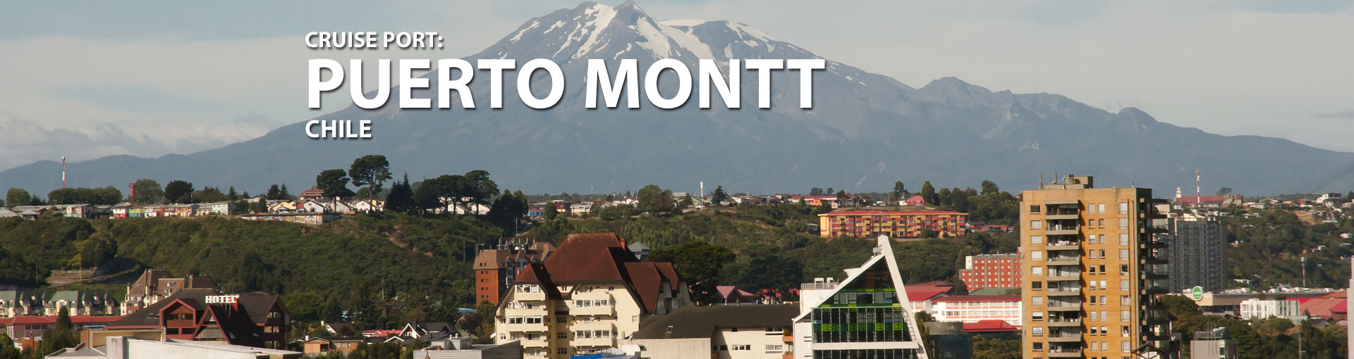 Cruises to Puerto Montt, Chile