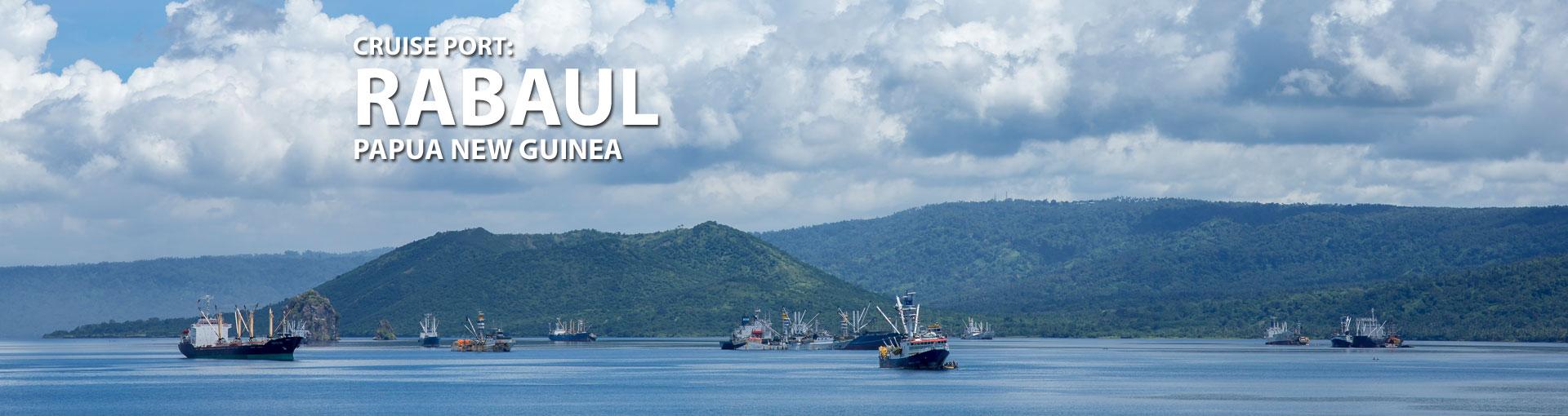 Cruises to Rabaul, Papua New Guinea