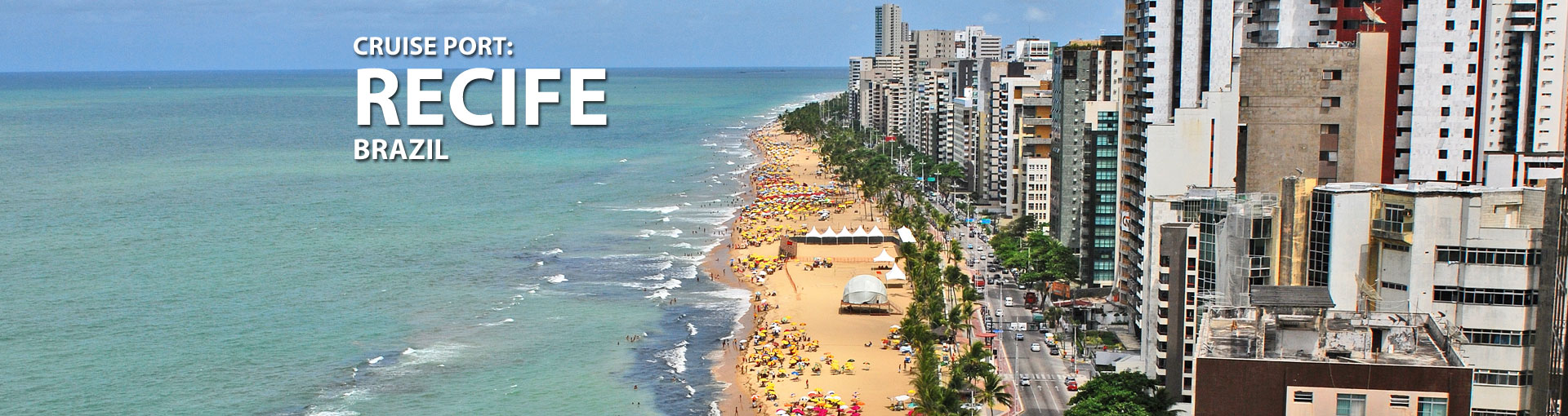Cruises to Recife, Brazil