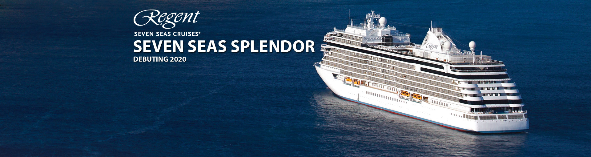 Regent Seven Seas Splendor Cruise Ship