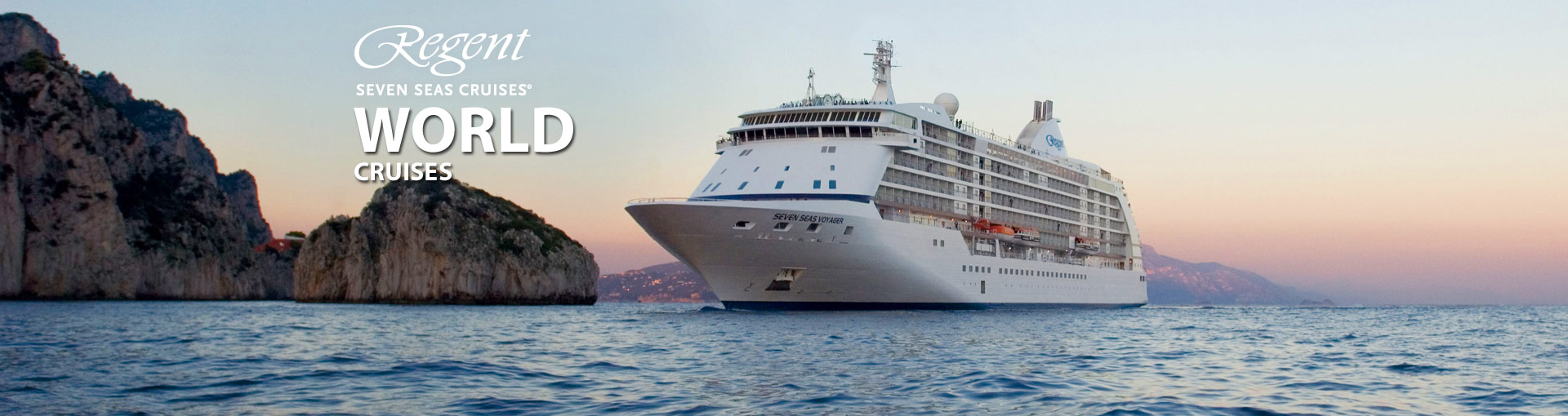 Regent Seven Seas Cruises World Cruises