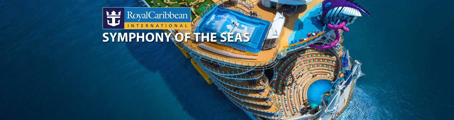 Royal Caribbean's Symphony of the Seas Cruise Ship, 2019 and