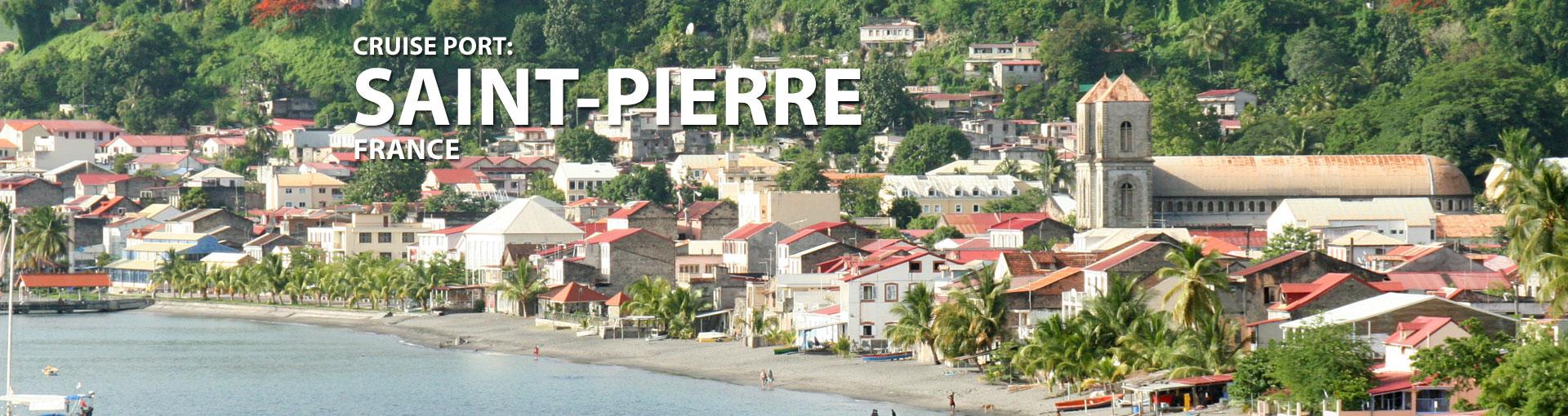 Cruises to Saint-Pierre, France