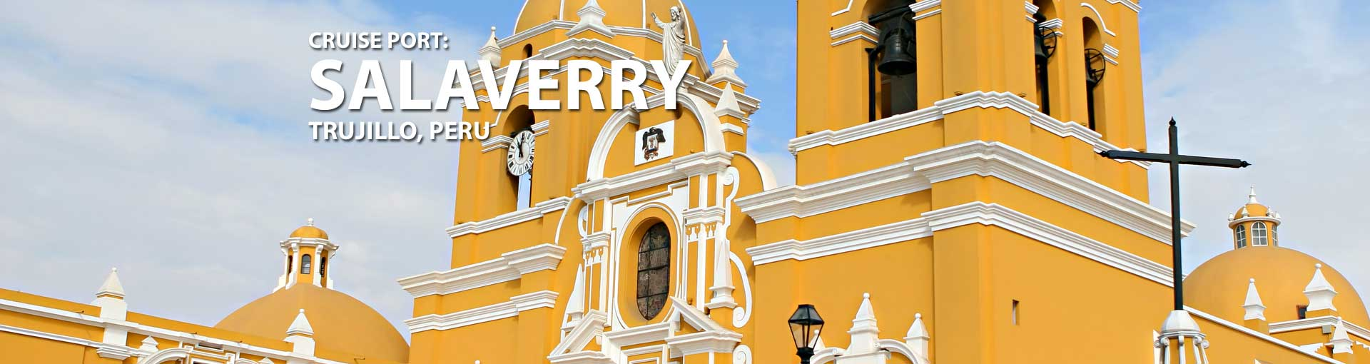 Cruises to Salaverry,Trujillo, Peru