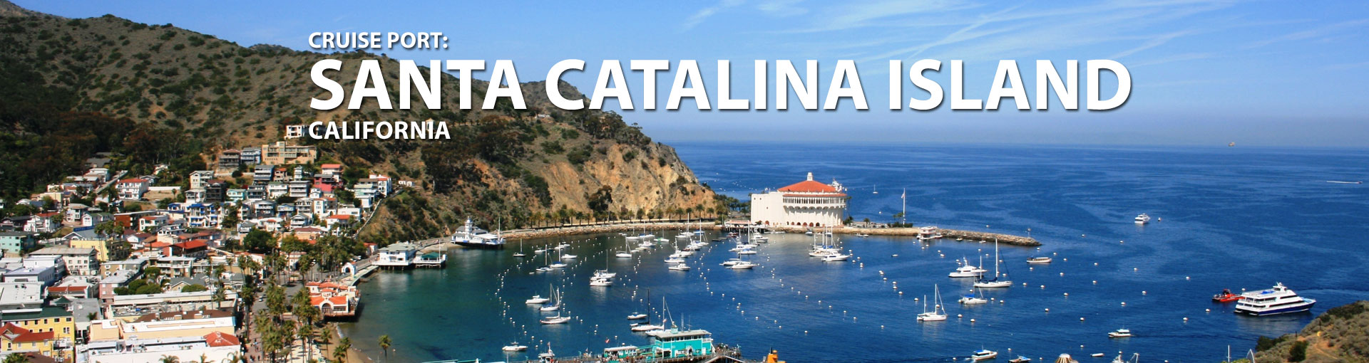 Cruises to Santa Catalina Island