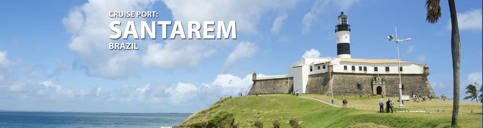 Cruises to Santarem, Brazil